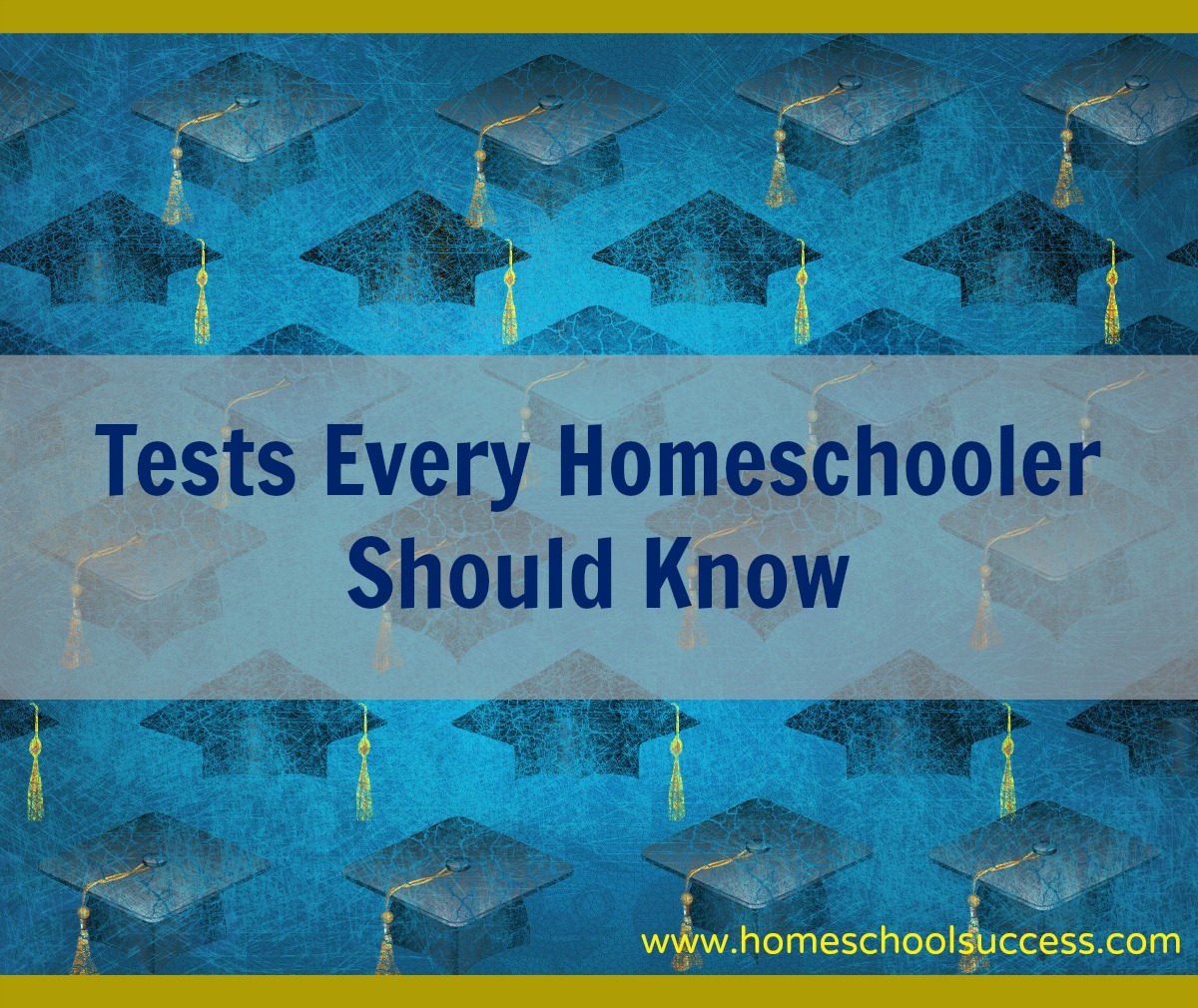 Tests Every Homeschooler Should Know